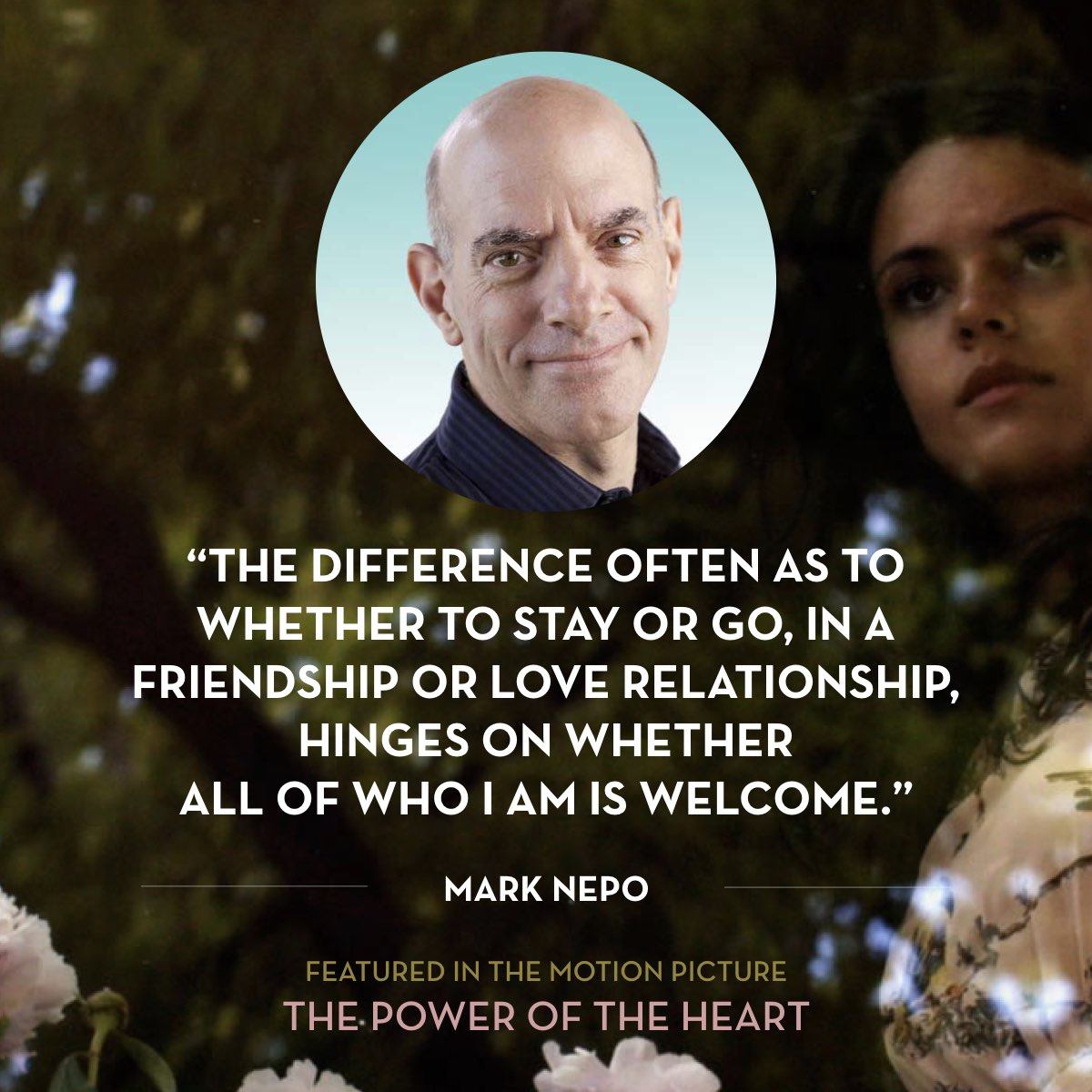 The difference often as to whether to stay or go, in a friendship or love relationship, hinges on whether all of who I am is welcome. -  Mark Nepo